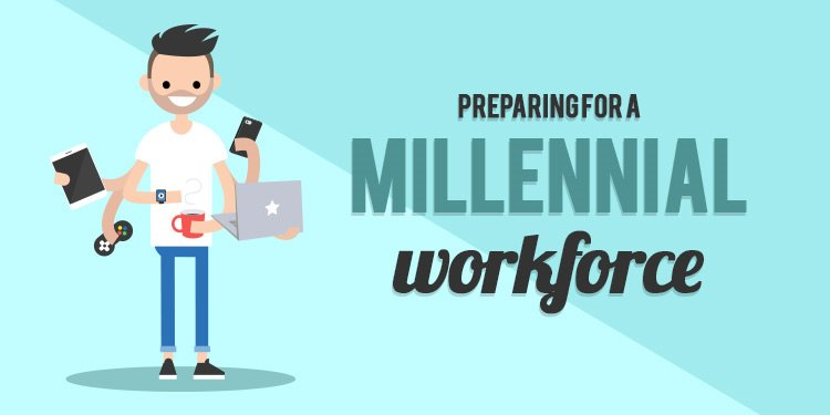 Preparing for a millennial workforce