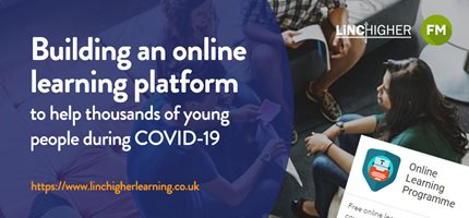 The online learning platform we built to help young people across Lincolnshire