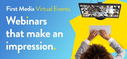 First Media launch Virtual Events